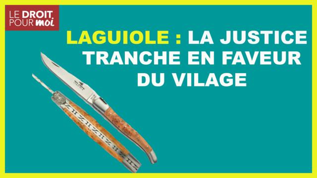 Laguiole : la justice fait annuler 20 marques usurpant le nom de la commune