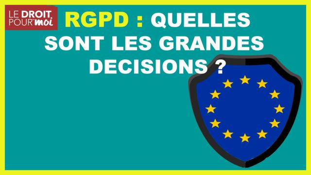 Le RGPD en 5 décisions