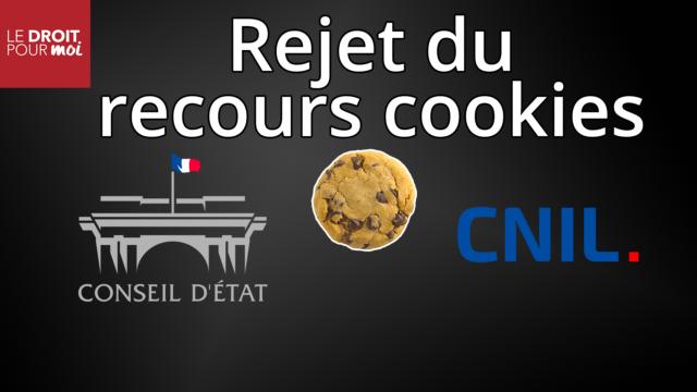 Le Conseil d'État rejette le recours cookie