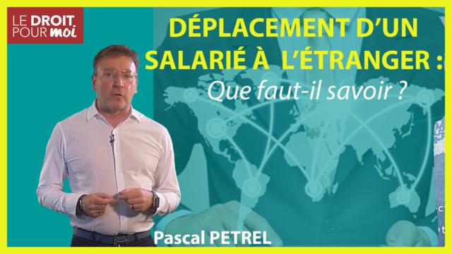Déplacement d'un salarié à l'étranger
