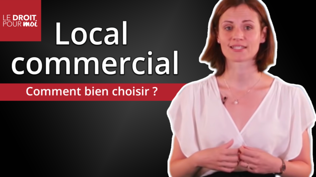 Comment bien choisir son local commercial ?