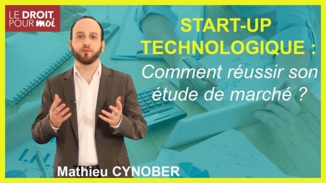 Réussir son étude de marché pour une start-up technologique