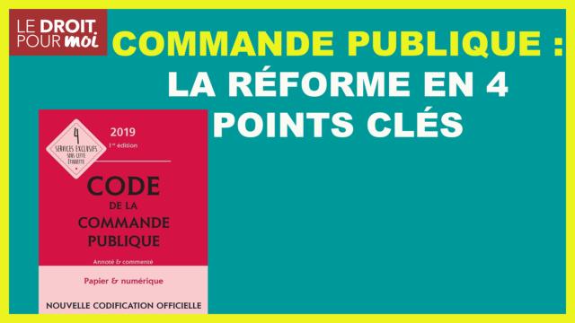 Commande publique : la réforme en 4 points clés