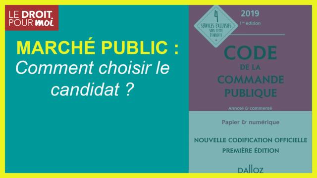 Marché public : comment choisir le candidat ?