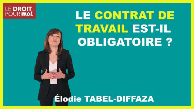 Le contrat de travail est-il obligatoire ?
