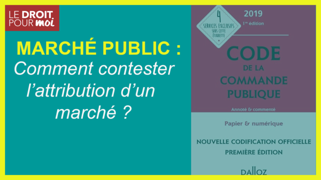 Contester l'attribution d'un marché public