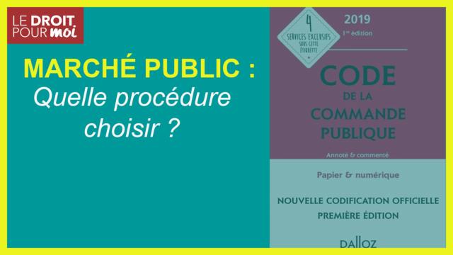 Marché public : quelle procédure choisir ?