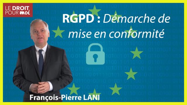 RGPD : la démarche de mise en conformité