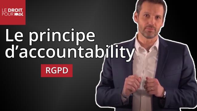 RGPD : qu'est-ce que l'accountability ?