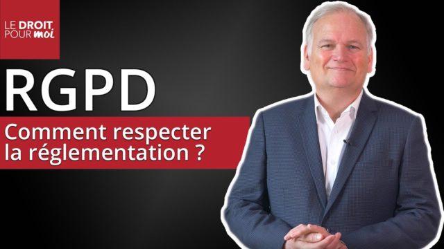 RGPD : respecter la nouvelle réglementation