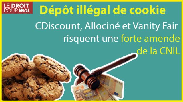CDiscount, Allociné et Vanity Fair : dépôt illégal de cookie