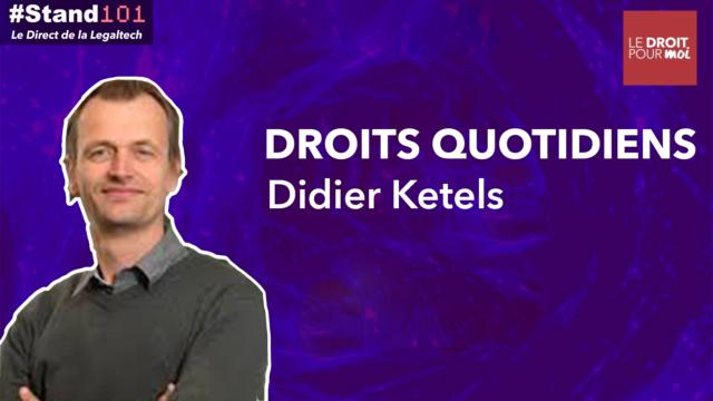 ? #Stand101 avec Didier Ketels de Droits Quotidiens
