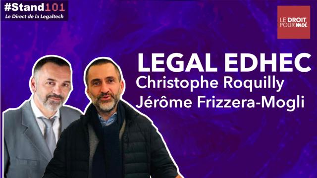 ? #Stand101 avec Jérôme Frizzera-Mogli et Christophe Roquilly de LegalEDHEC