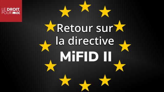 La directive des marchés financiers MIFID 2