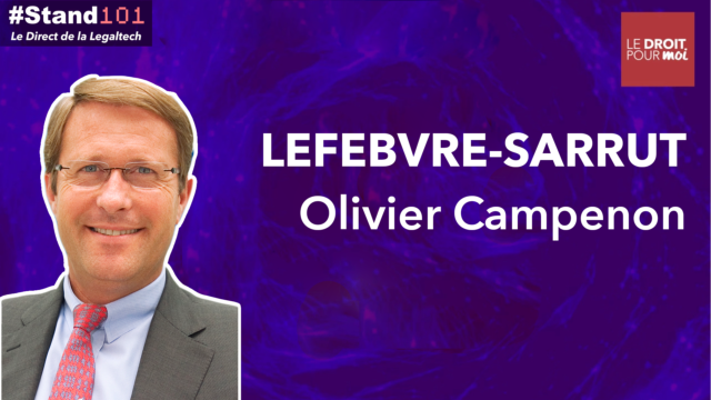 ? #Stand101 avec Olivier Campenon, Président du groupe Lefebvre Sarrut