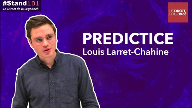 ? #Stand101 avec Louis Larret Chahine de la legaltech Predictice