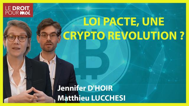 Loi Pacte et crypto actifs