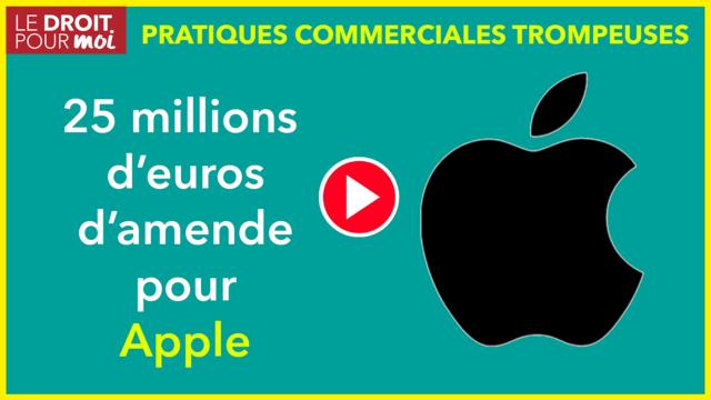 Pratique commerciale trompeuse par omission : 25 millions d'euros d'amende pour Apple