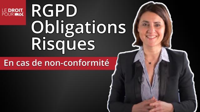 RGPD : obligations et risques en cas de non-conformité