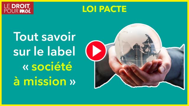 Loi PACTE, tout savoir sur le label « société à mission »