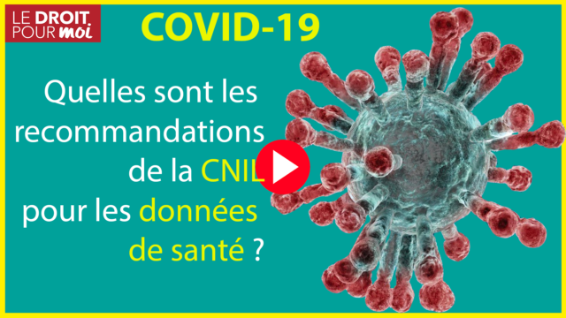 Coronavirus, quelles sont les recommandations de la CNIL en matière de données de santé ?