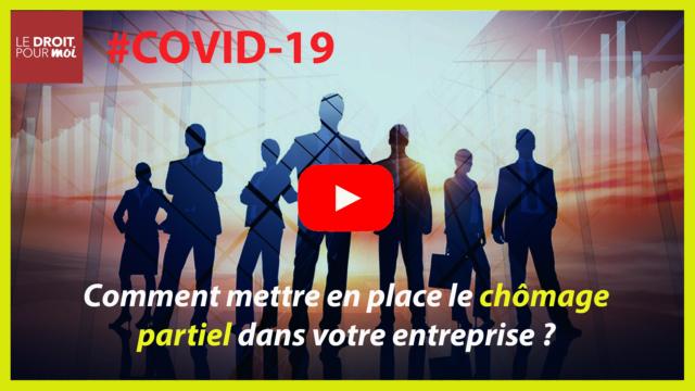Covid-19 : tout savoir sur le chômage partiel