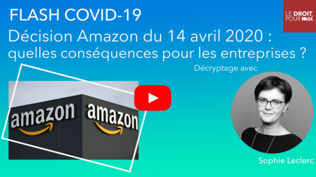 Covid-19 : décision Amazon du 14 avril 2020