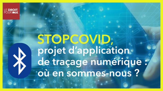 Stop Covid : la nouvelle application de traçage numérique
