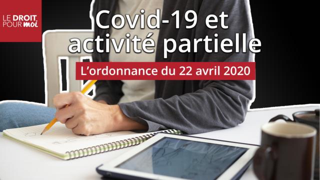 Covid-19 et activité partielle : une dernière ordonnance ?