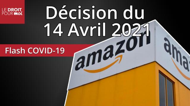 Covid-19 : décision Amazon du 14 avril 2020