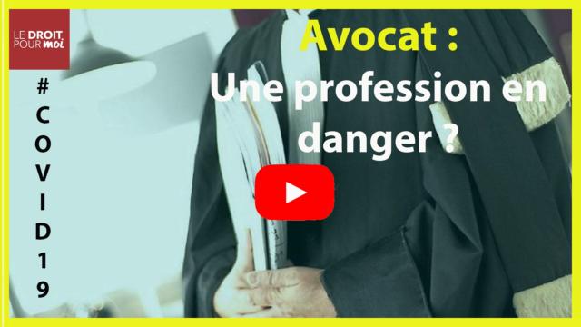Avocat : une profession en danger ?
