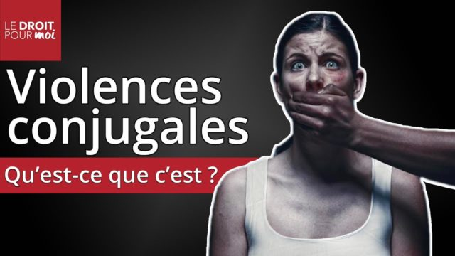 Violences conjugales : qu'est-ce que c'est ?