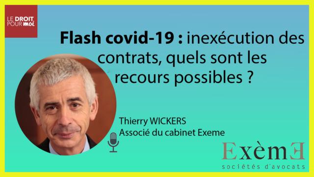 Flash covid-19 : inexécution des contrats, quels sont les recours possibles ?