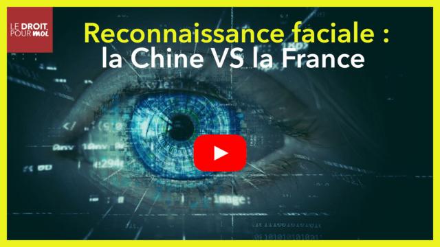 Reconnaissance faciale : Chine VS France