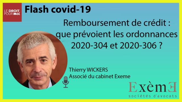 Remboursement de crédit : les ordonnances 2020-304 et 2020-306