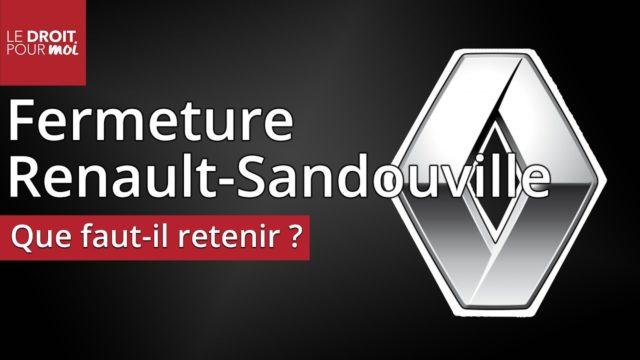 Que faut-il retenir de la décision de fermeture de Renault-Sandouville ?