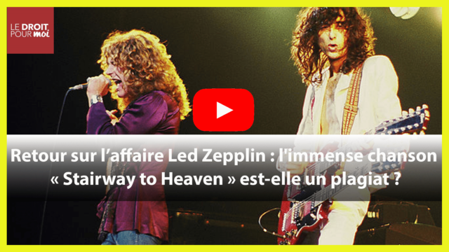 Led Zepplin : l'immense chanson « Stairway to Heaven » est-elle un plagiat ?