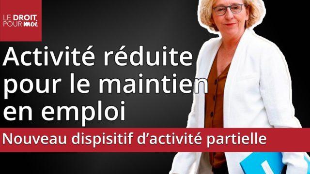 Nouveau dispositif d'activité partielle : l'activité réduite pour le maintien en emploi (ARME)