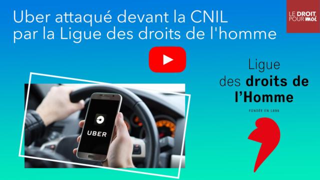 Uber attaqué devant la CNIL par la Ligue des droits de l'homme