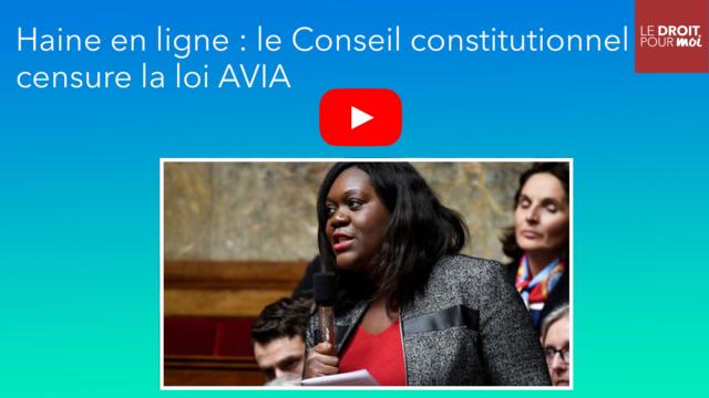 Haine en ligne : le Conseil constitutionnel censure la loi Avia