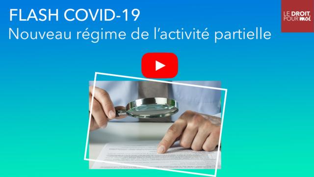 Flash Covid-19 : nouveau régime de l'activité partielle