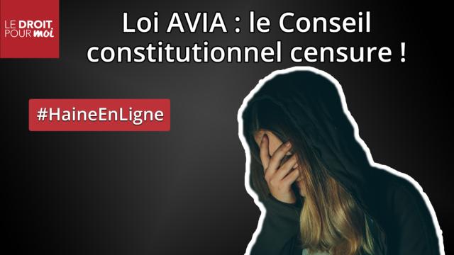 Loi AVIA : le Conseil constitutionnel censure !
