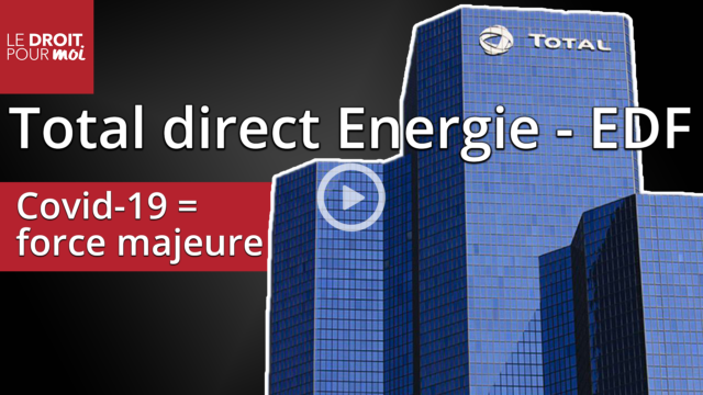 Total Direct Énergie – EDF : Covid-19 et force majeure, 1ère décision judiciaire