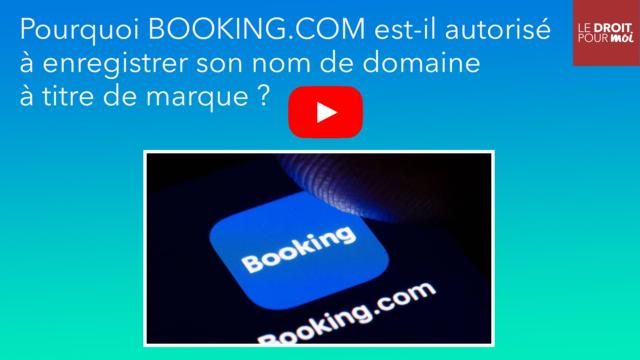 BOOKING.COM autorisé à enregistrer son nom de domaine à titre de marque