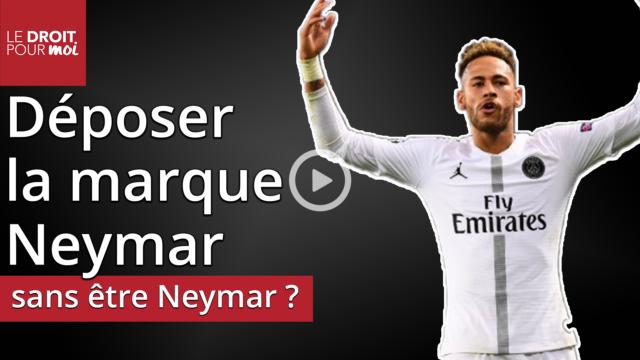Déposer la marque Neymar sans être Neymar, est-ce possible ?