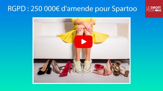 RGPD : 250 000€ d'amende pour Spartoo