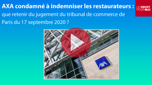 AXA condamné à indemniser les restaurateurs : que retenir de TC Paris, 17 septembre 2020 ?