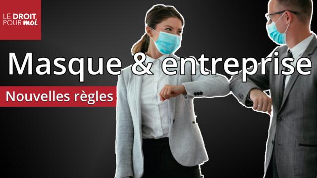 Masques en  entreprises : les nouvelles règles applicables