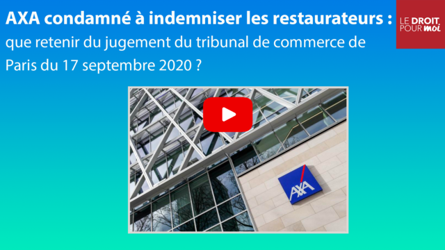 AXA condamné à indemniser les restaurateurs : que retenir de TC Paris, 17 septembre 2020 ?