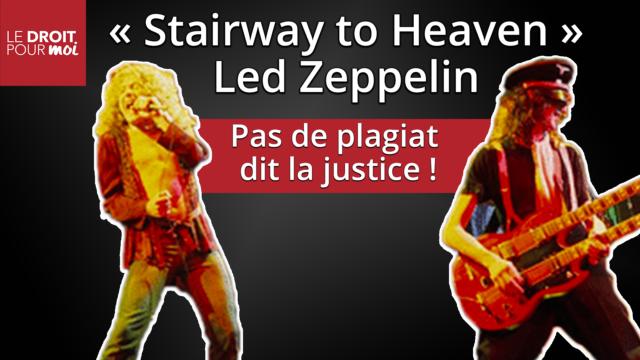 Led Zeppelin au tribunal (suite et fin) : « Stairway to Heaven » est-elle un plagiat ?